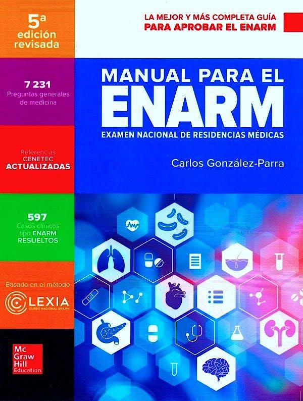 Portada del libro 9781456261252 Manual para el ENARM (Examen Nacional Residencias Médicas)