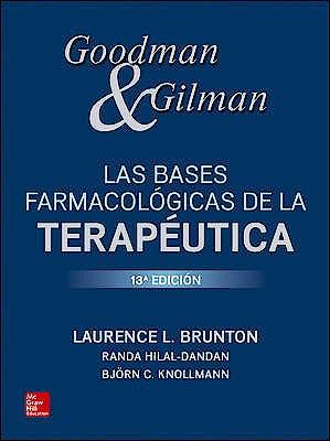 Portada del libro 9781456263560 Goodman y Gilman Las Bases Farmacológicas de la Terapéutica
