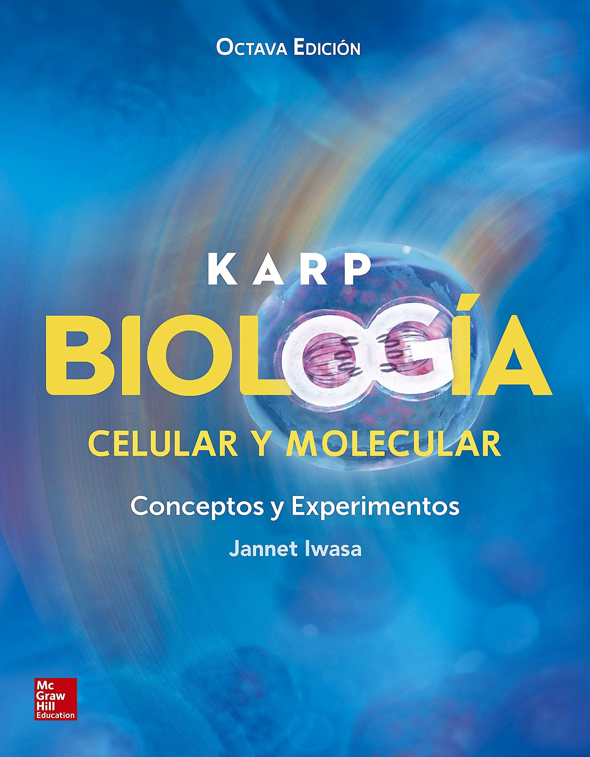 Portada del libro 9781456269227 KARP Biología Celular y Molecular. Conceptos y Experimentos