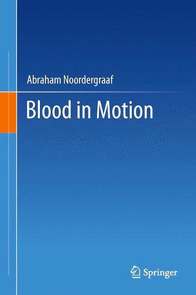 Portada del libro 9781461400042 Blood in Motion
