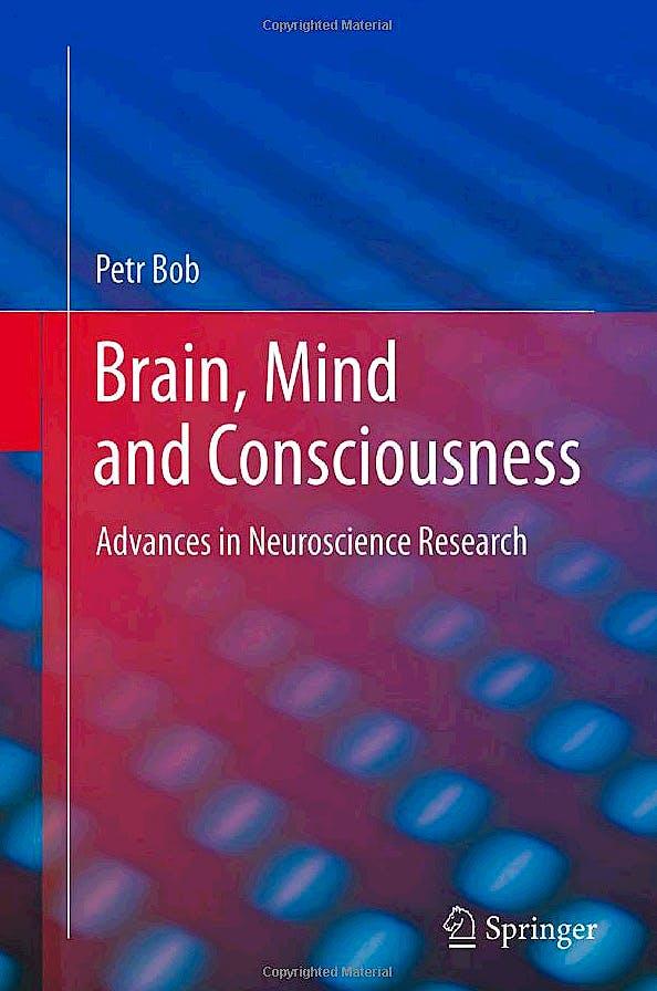 Portada del libro 9781461404354 Brain, Mind and Consciousness. Advances in Neuroscience Research