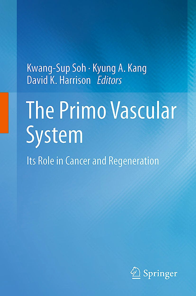 Portada del libro 9781461406006 The Primo Vascular System. Its Role in Cancer and Regeneration