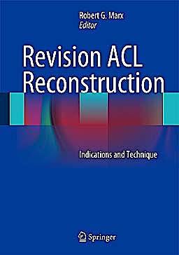 Portada del libro 9781461407652 Revision Acl Reconstruction. Indications and Technique