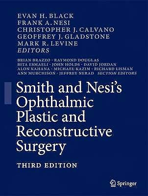 Portada del libro 9781461409700 Smith and Nesi's Ophthalmic Plastic and Reconstructive Surgery