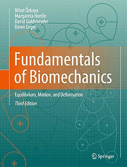 Portada del libro 9781461411499 Fundamentals of Biomechanics, Equilibrium, Motion, and Deformation