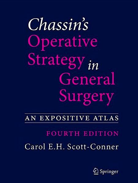 Portada del libro 9781461413929 Chassin's Operative Strategy in General Surgery. an Expositive Atlas