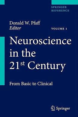 Portada del libro 9781461419969 Neuroscience in the 21st Century. from Basic to Clinical, 5 Vols.