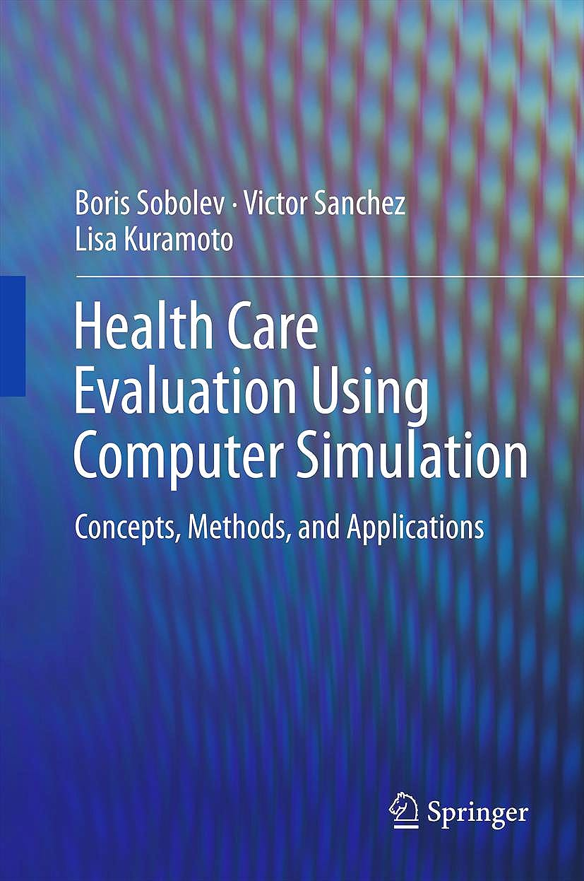 Portada del libro 9781461422327 Health Care Evaluation Using Computer Simulation. Concepts, Methods, and Applications
