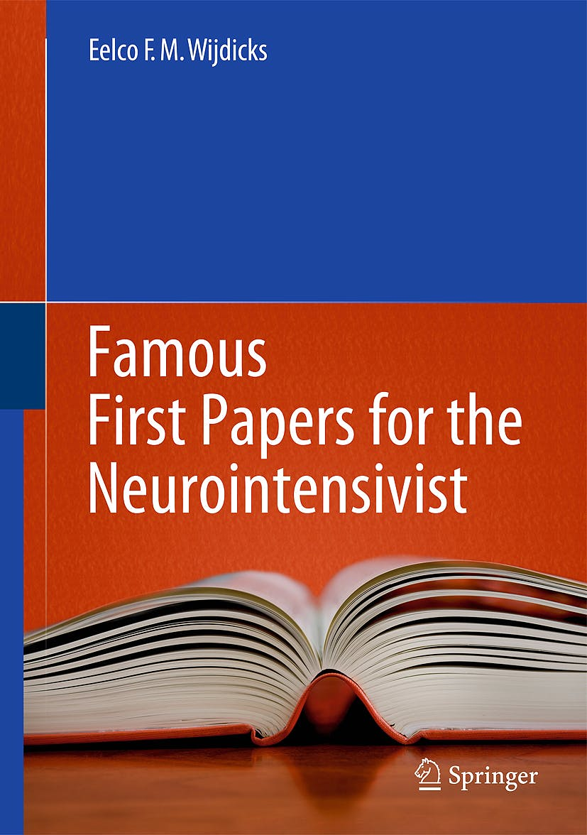 Portada del libro 9781461431817 Famous First Papers for the Neurointensivist (Hardcover)