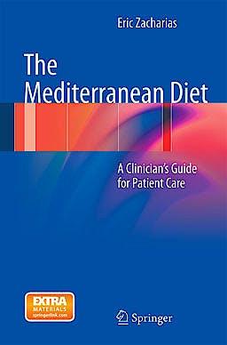 Portada del libro 9781461433255 The Mediterranean Diet. a Clinician's Guide for Patient Care
