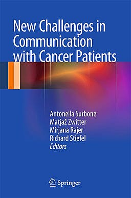 Portada del libro 9781461433682 New Challenges in Communication with Cancer Patients