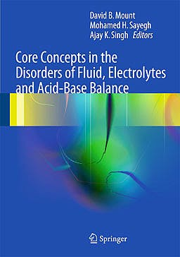 Portada del libro 9781461437697 Core Concepts in the Disorders of Fluid, Electrolytes and Acid-Base Balance