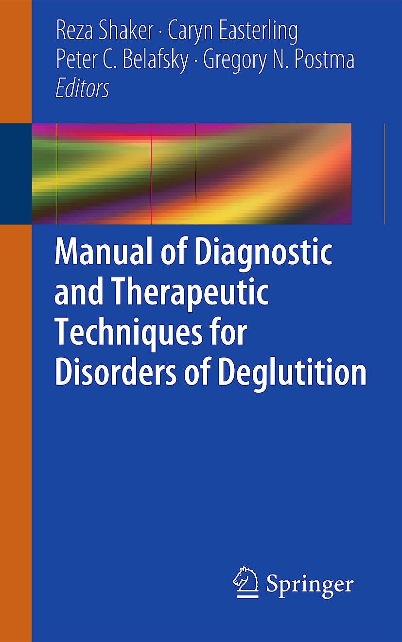 Portada del libro 9781461437789 Manual of Diagnostic and Therapeutic Techniques for Disorders of Deglutition