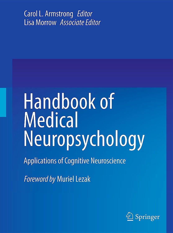 Portada del libro 9781461439226 Handbook of Medical Neuropsychology, Applications of Cognitive Neuroscience (Softcover)