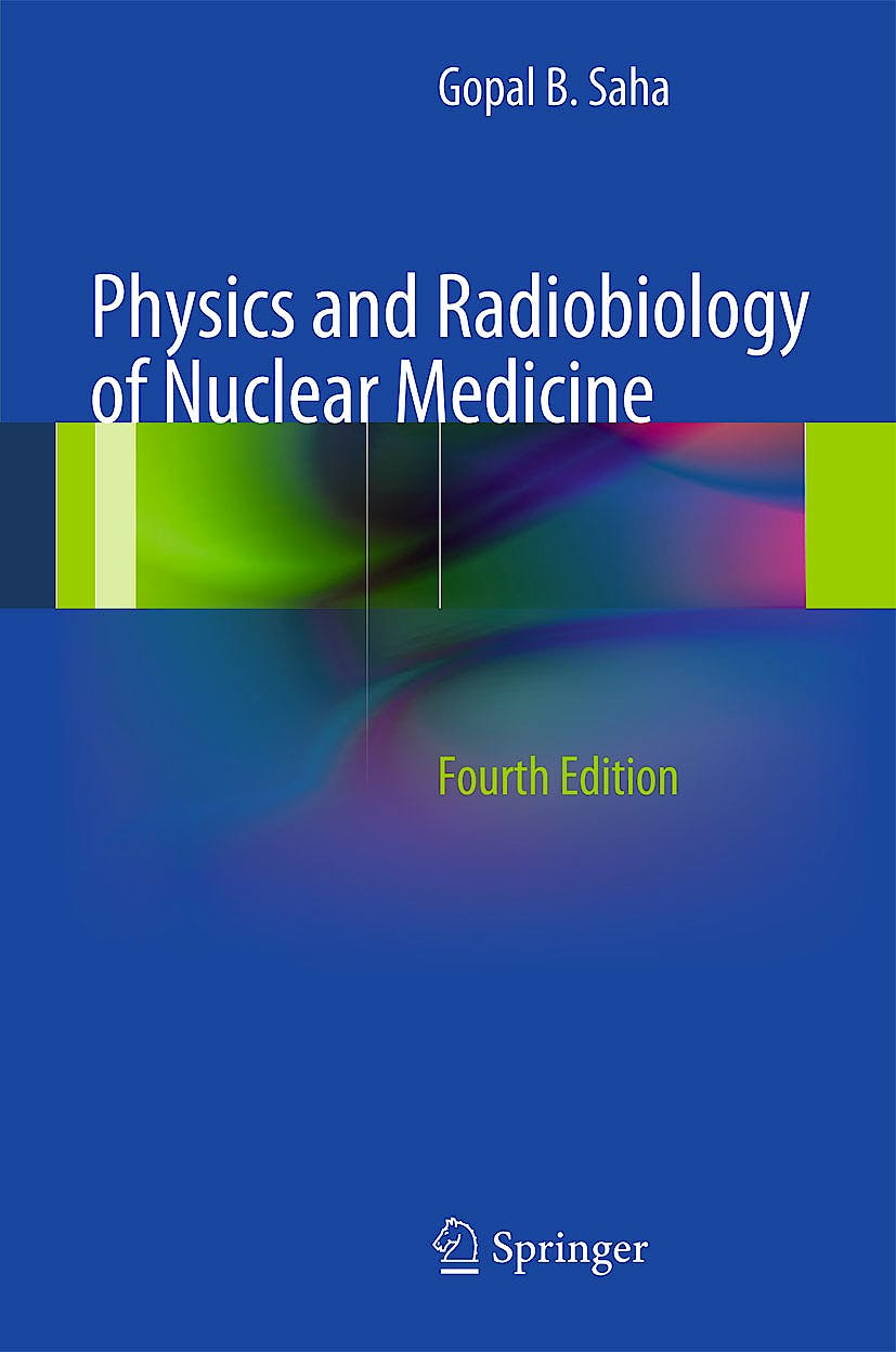 Portada del libro 9781461440116 Physics and Radiobiology of Nuclear Medicine