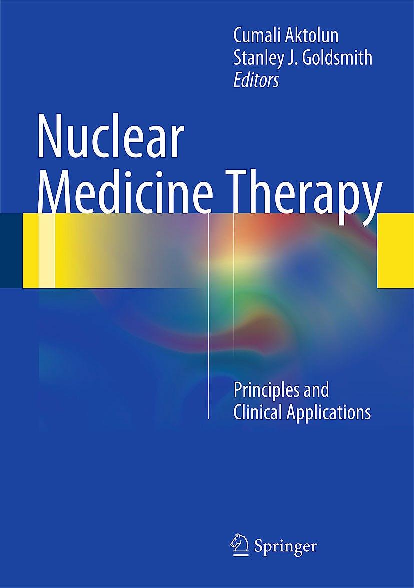 Portada del libro 9781461440208 Nuclear Medicine Therapy. Principles and Clinical Applications