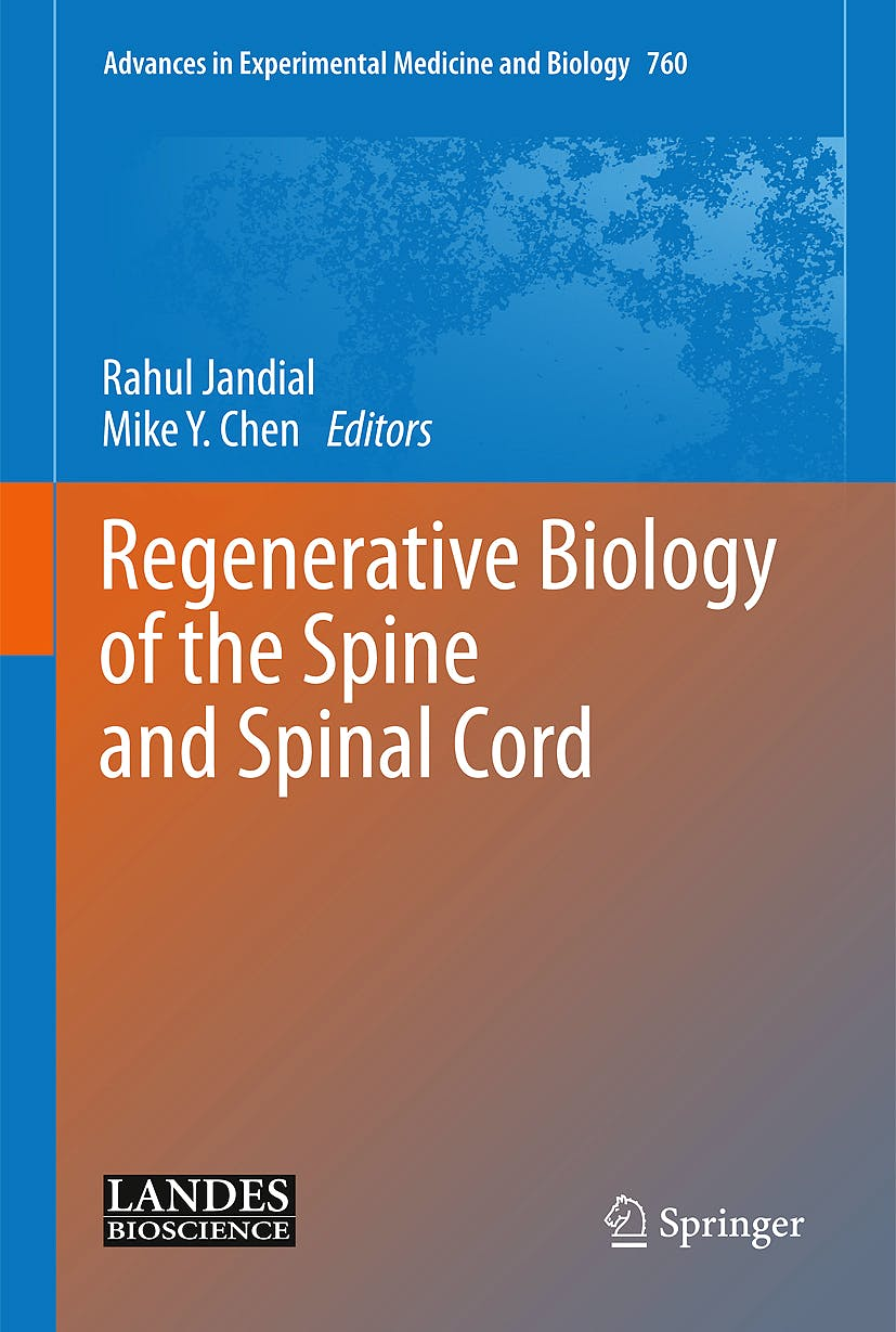 Portada del libro 9781461440895 Regenerative Biology of the Spine and Spinal Cord (Advances in Experimental Medicine and Biology, Vol. 760)