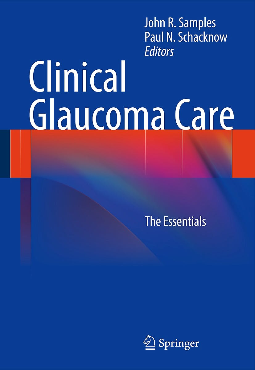 Portada del libro 9781461441717 Clinical Glaucoma Care. the Essentials