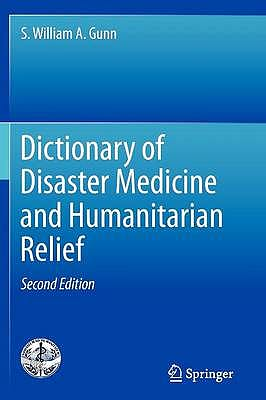 Portada del libro 9781461444442 Dictionary of Disaster Medicine and Humanitarian Relief