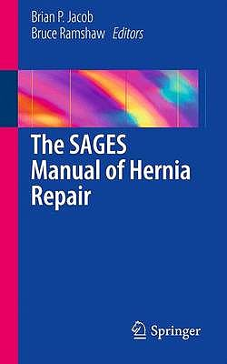 Portada del libro 9781461448235 The Sages Manual of Hernia Repair