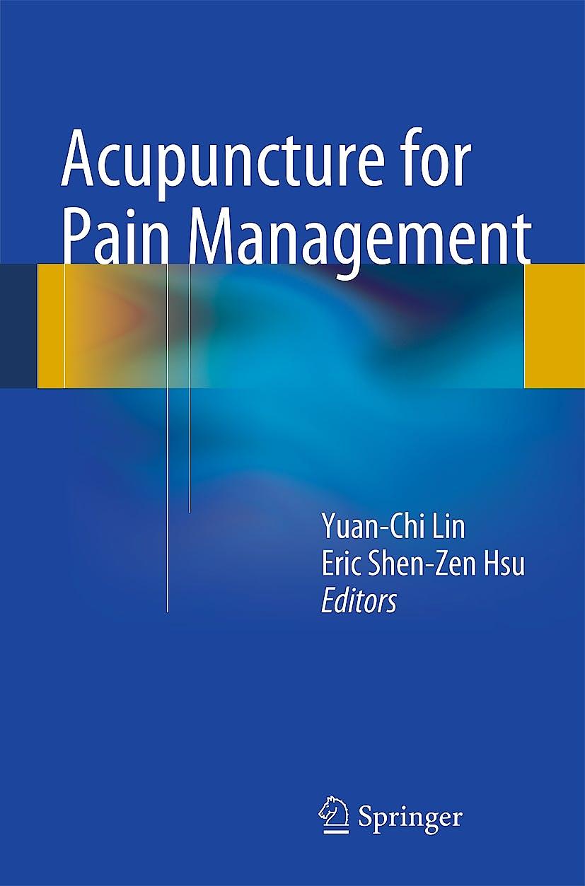Portada del libro 9781461452744 Acupuncture for Pain Management