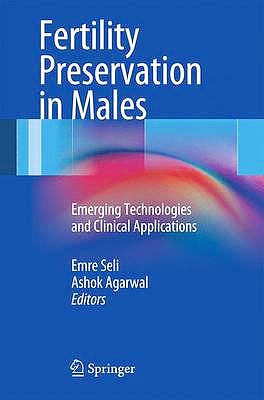 Portada del libro 9781461456193 Fertility Preservation in Males. Emerging Technologies and Clinical Applications