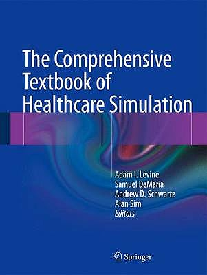 Portada del libro 9781461459927 The Comprehensive Textbook of Healthcare Simulation