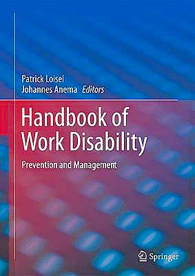 Portada del libro 9781461462132 Handbook of Work Disability. Prevention and Management