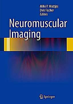 Portada del libro 9781461465515 Neuromuscular Imaging
