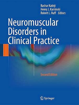 Portada del libro 9781461465669 Neuromuscular Disorders in Clinical Practice, 2 Vols. (Hardcover)