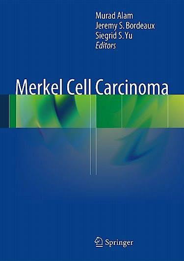 Portada del libro 9781461466079 Merkel Cell Carcinoma