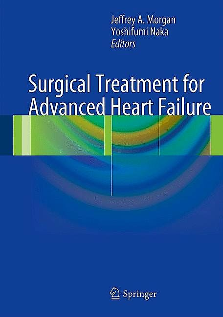 Portada del libro 9781461469186 Surgical Treatment for Advanced Heart Failure