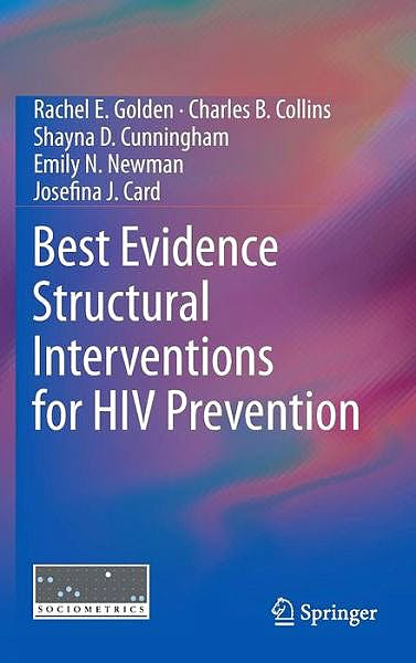 Portada del libro 9781461470120 Best Evidence Structural Interventions for Hiv Prevention
