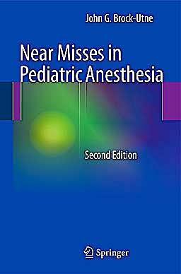 Portada del libro 9781461470397 Near Misses in Pediatric Anesthesia