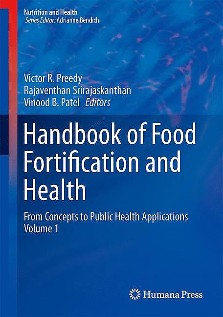 Portada del libro 9781461470755 Handbook of Food Fortification and Health. from Concepts to Public Health Applications, Vol. 1