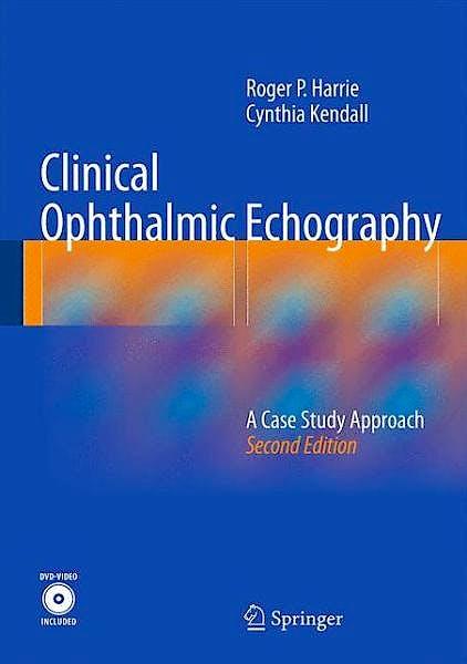 Portada del libro 9781461470816 Clinical Ophthalmic Echography. A Case Estudy Approach + DVD