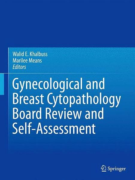 Portada del libro 9781461472698 Gynecological and Breast Cytopathology Board Review and Self-Assessment