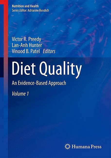 Portada del libro 9781461473381 Diet Quality. an Evidence-Based Approach, Vol. 1 (Nutrition and Health)