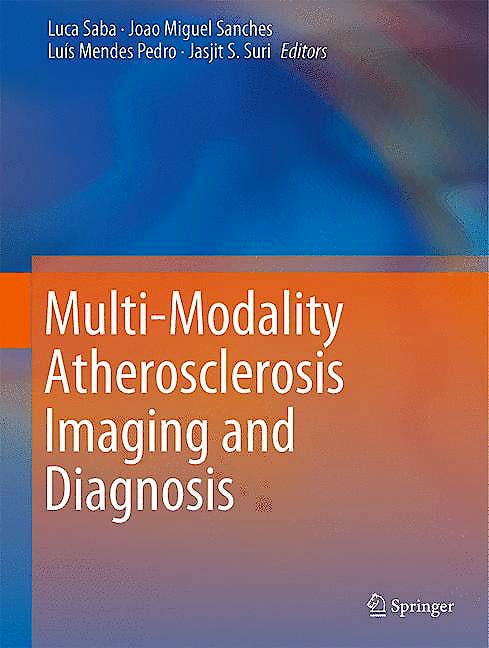 Portada del libro 9781461474241 Multi-Modality Atherosclerosis Imaging and Diagnosis