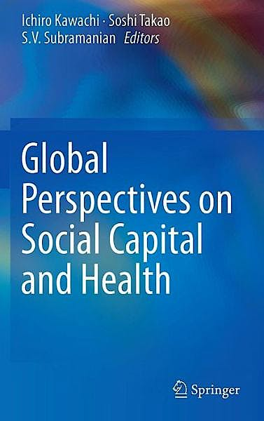 Portada del libro 9781461474630 Global Perspectives on Social Capital and Health