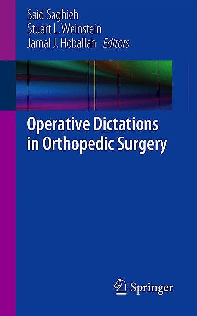 Portada del libro 9781461474784 Operative Dictations in Orthopedic Surgery