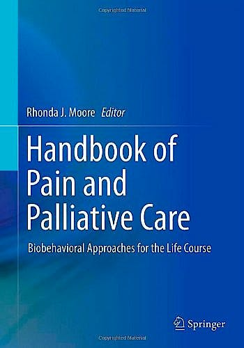 Portada del libro 9781461474937 Handbook of Pain and Palliative Care. Biobehavioral Approaches for the Life Course (Softcover)
