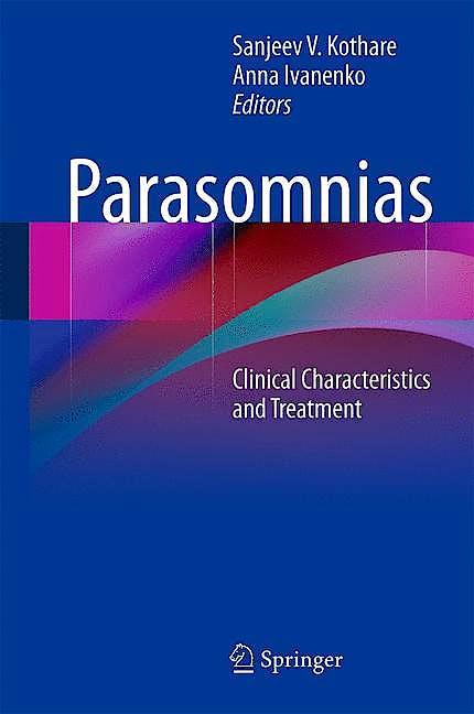 Portada del libro 9781461476269 Parasomnias. Clinical Characteristics and Treatment