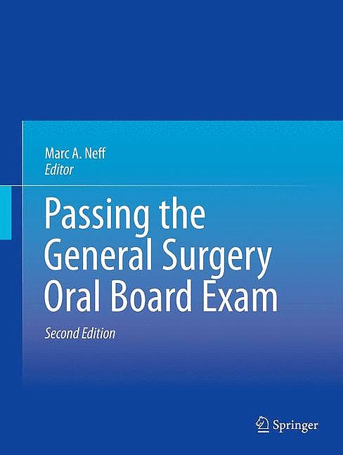Portada del libro 9781461476627 Passing the General Surgery Oral Board Exam