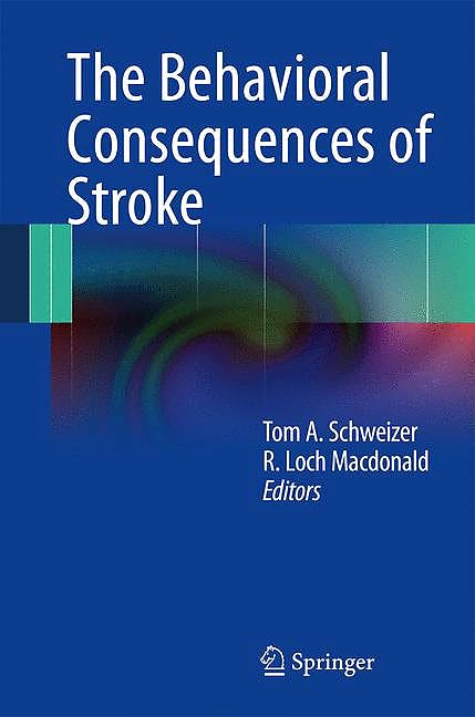 Portada del libro 9781461476719 The Behavioral Consequences of Stroke