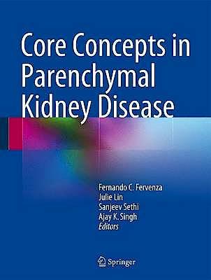 Portada del libro 9781461481652 Core Concepts in Parenchymal Kidney Disease