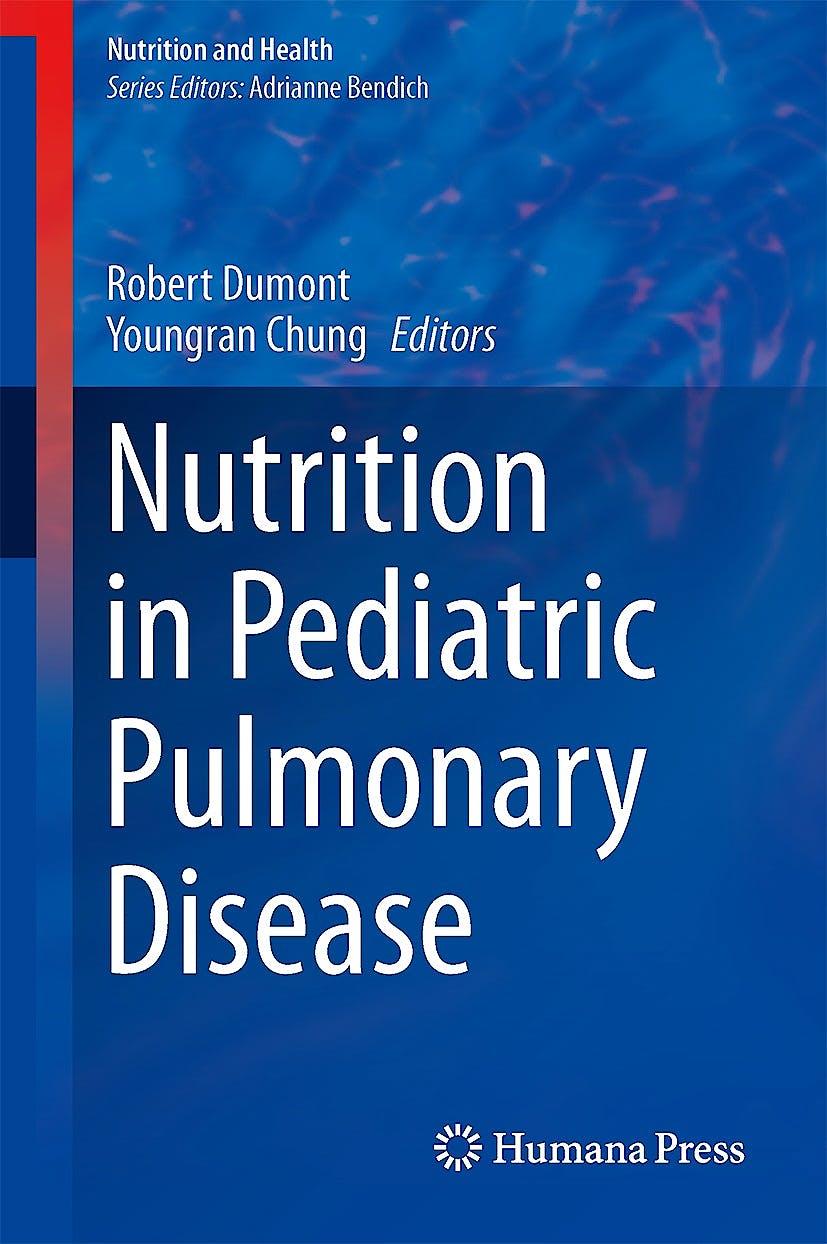 Portada del libro 9781461484738 Nutrition in Pediatric Pulmonary Disease (Nutrition and Health)