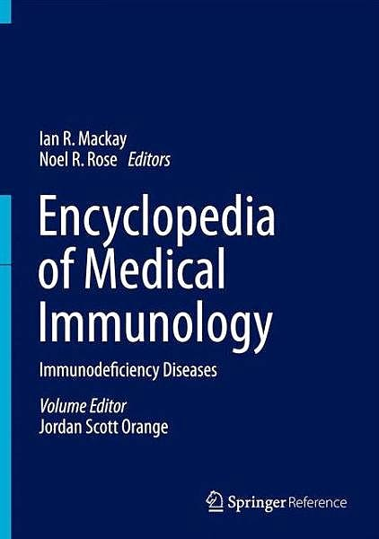 Portada del libro 9781461486770 Encyclopedia of Medical Immunology, Vol. 2: Immunodefiency Diseases