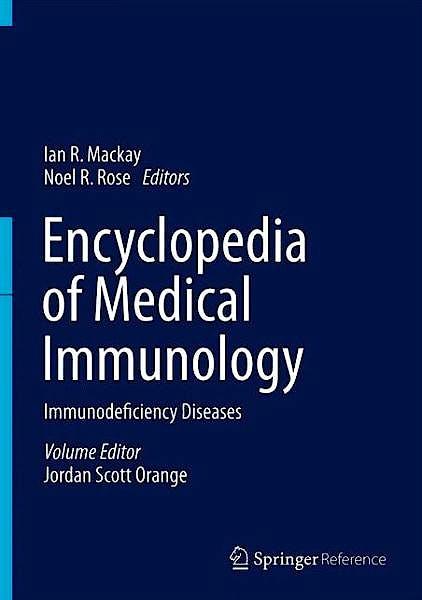 Portada del libro 9781461486794 Encyclopedia of Medical Immunology, Vol. 2: Immunodeficiency Diseases (Print + Ebook)