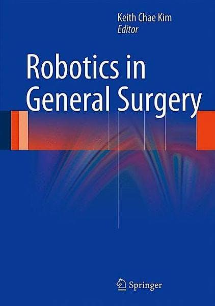Portada del libro 9781461487388 Robotics in General Surgery